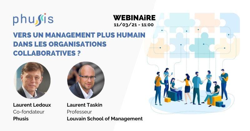 Vers un management plus humain dans les organisations collaboratives ?